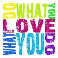 How to do what you love?