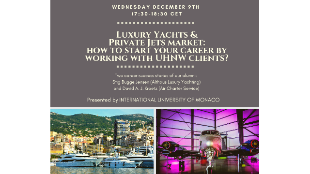 LUXURY YACHTS & PRIVATE JETS MARKET: How To Start Your Career By Working With UHNW Clients